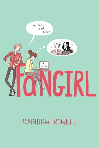 Fangirl by Rainbow Rowell