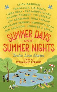 Summer Days and Sumer Nights by Stephanie Perkins