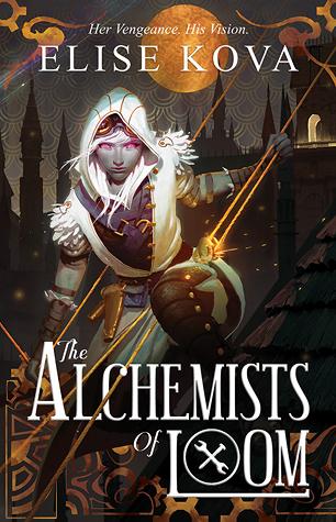 the-alchemists-of-loom-by-elise-kova