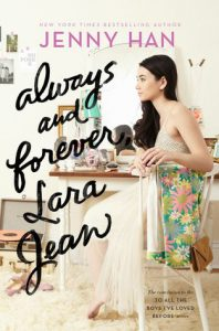 Always and Forever Lara Jean by Jenny Han