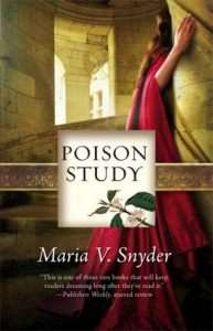 Poison Study by Maria V Snyder