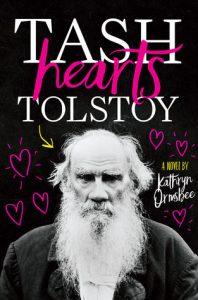 Tash Hearts Tolstoy by Kathryn Ormsbee