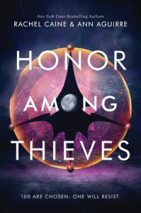Honor Among Thieves by Rachel Caine and Ann Aguirre