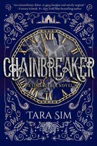 Chainbreaker by Tara Sim
