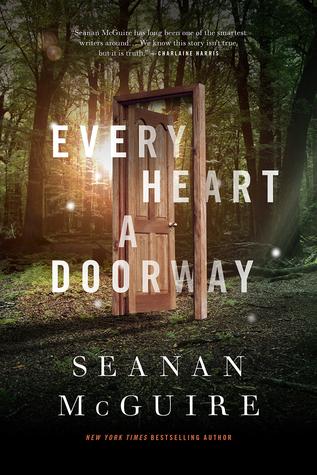 Every Heart A Doorway by Seanan McGuire