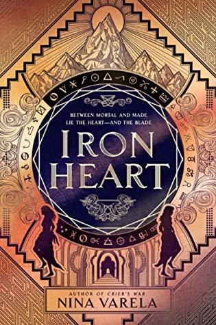 Iron Heart by Nina Varela