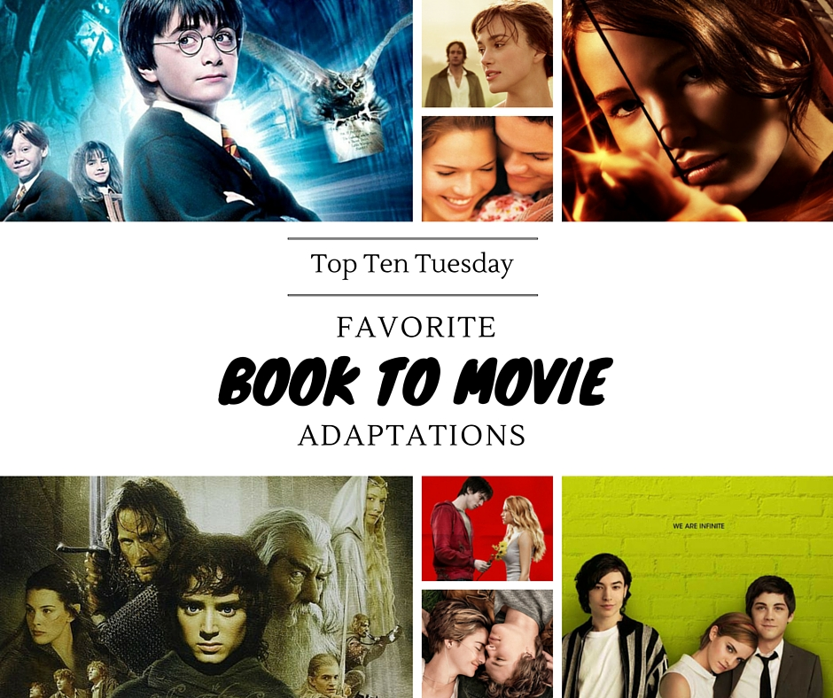 Favorite Movie Adaptations