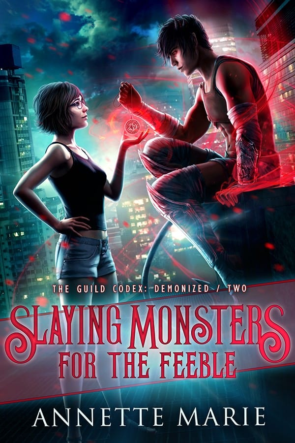 Slaying Monsters For The Feeble by Annette Marie