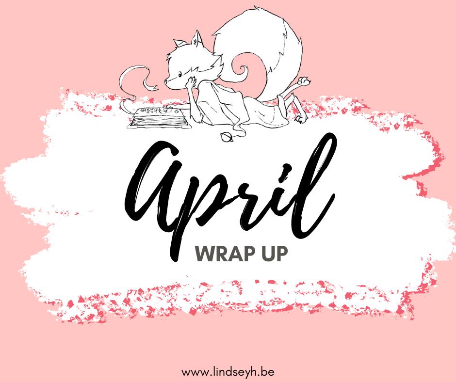 April wrap up
