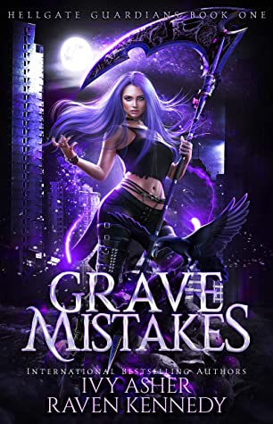 Grave Mistakes by Ivy Asher and Raven Kennedy
